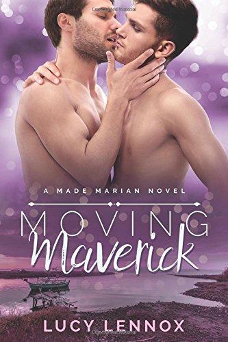 Moving Maverick: A Made Marian Novel (Volume 5)