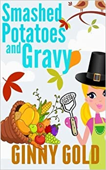 Book Smashed Potatoes and Gravy (The Early Bird Caf? Cozy Mystery Series) (Volume 5) by Ginny Gold (2014-09-06)