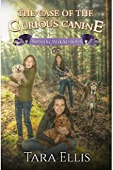 The Case of the Curious Canine (Samantha Wolf Mysteries) (Volume 7) Paperback