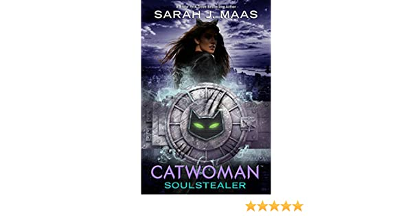 Catwoman: Soulstealer (DC Icons Series Book 4) (English Edition) eBook: Sarah J. Maas: Amazon.es: Tienda Kindle