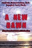 A New Dawn, Umberto, Umberto Buenaventura, M.S. and Joseph J., Joseph J Levi,, 1452845824