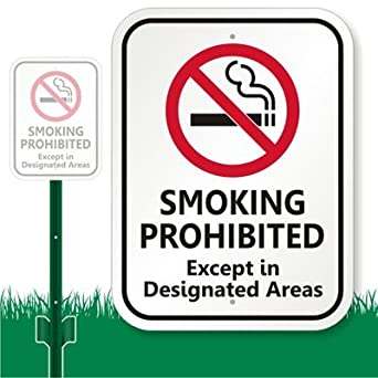 Amazon Com Smoking Prohibited Except In Designated Areas With No