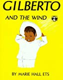 Gilberto and the Wind, Marie Hall Ets, 0670340332