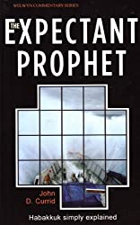 The Expectant Prophet (Welwyn Commentaries)