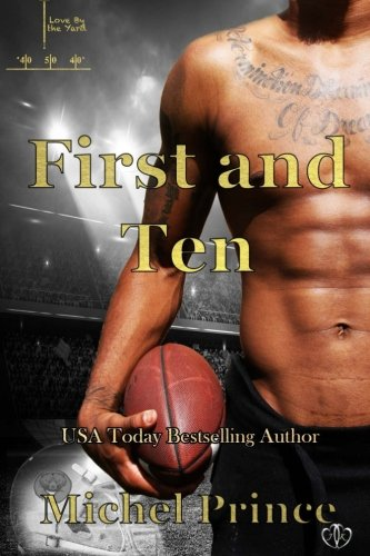 First and Ten (Love by the Yard)