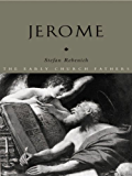 Jerome (The Early Church Fathers)