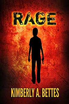 RAGE by [Bettes, Kimberly A.]