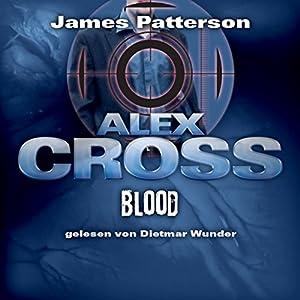 Blood (Alex Cross 12) Hörbuch