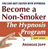 Become a Non-Smoker. Quit Smoking with Hypnosis