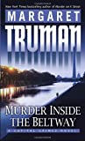 Murder Inside the Beltway, Margaret Truman, 0345498895