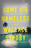 Book cover from Some Die Nameless by Wallace Stroby