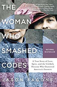 Amazon the woman who smashed codes a true story of love spies the woman who smashed codes a true story of love spies and the fandeluxe Gallery