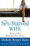 The Sex-Starved Wife, Michele Weiner Davis, 0743266277