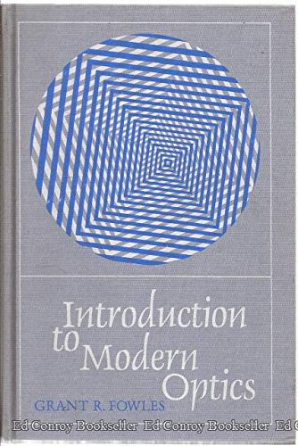 Introduction to Modern Optics, Fowles, Grant R.