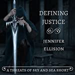 Defining Justice: Threats of Sky and Sea | Jennifer Ellision
