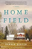 Image of Home Field: A Novel