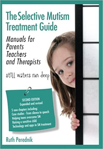 The selective mutism guide for parents and teachers to treat children