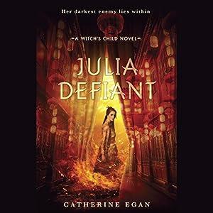 Julia Defiant Audiobook