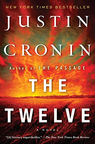 (The Twelve (Book Two of The Passage Trilogy): A Novel (Book Two of The Passage Trilogy))
