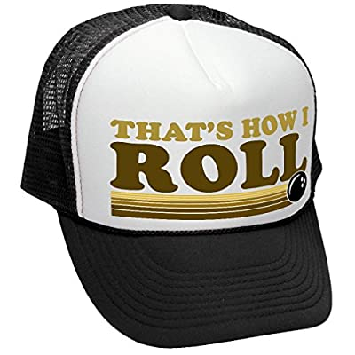 THAT'S HOW I ROLL - BOWLING RETRO VINTAGE STYLE - Unisex Adult Trucker Cap Hat