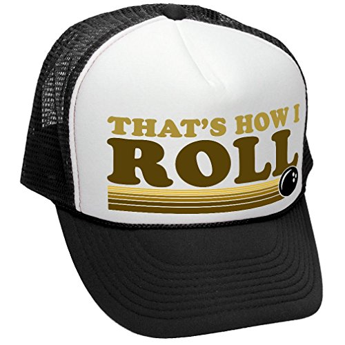 The Goozler That's How I ROLL - Bowling Retro Vintage Style - Unisex Adult Trucker Cap Hat, Black