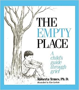 The Empty Place: A Child's Guide Through Grief (Let's Talk)