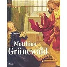 Matthias Grunewald (Art & Design) by Horst Ziermann (2001-05-02)