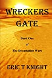 Wreckers Gate, Eric Knight, 1475199082