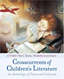 img - for Crosscurrents of Children's Literature: An Anthology of Texts and Criticism book / textbook / text book