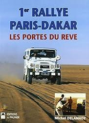 1er Rallye Paris-Dakar : Les portes du rêve 23 décembre 1978-14 janvier 1979