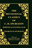 Devotional Classics of C H Spurgeon, Charles H. Spurgeon, 1589601661