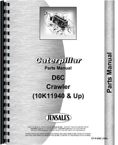 Caterpillar D6c Crawler Parts Manual