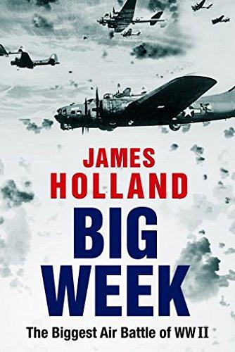 Book Cover: Big Week: The Biggest Air Battle of World War II