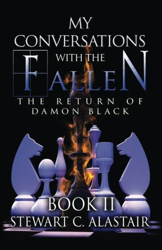 Download My Conversations With The Fallen: The Return of Damon Black (The Damon Black Trilogy) (Volume 2) PDF