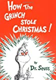 img - for How the Grinch Stole Christmas! (Classic Seuss) book / textbook / text book