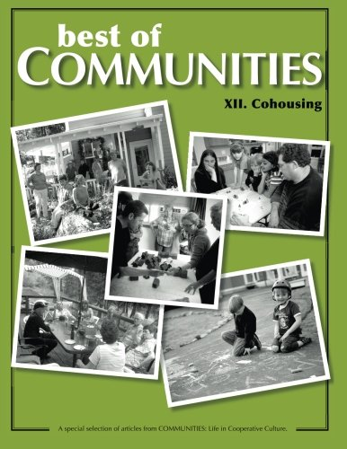 Best of Communities: XII. Cohousing Compilation (Volume 12)