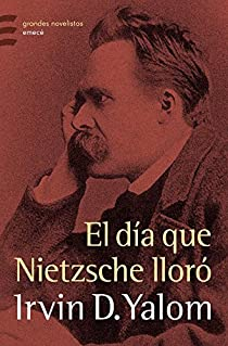 El día que Nietzsche lloró par Yalom