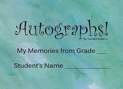 Autograph Book: Memories of My Friends in Grade School