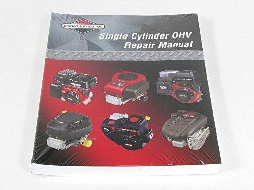 Briggs Engine Manual - Briggs & Stratton 272147 Lawn & Garden Equipment Engine Repair Manual for Briggs & Stratton Genuine Original Equipment Manufacturer (OEM) part