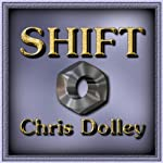 Shift | Chris Dolley