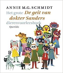 Nieuw De geit van dokter Sanders: Annie M.G. Schmidt, Noelle Smit Fiep EZ-47