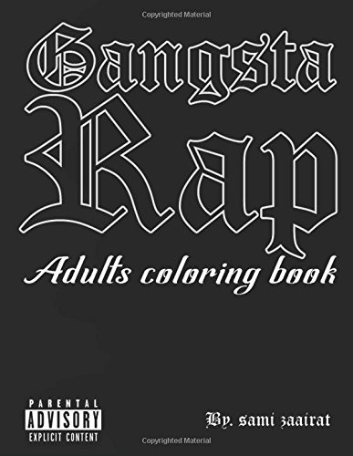 Gangsta Rap: Adults coloring book 1