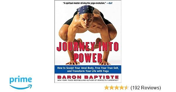 Journey Into Power Baron Baptiste 9780743227827 Amazon Books