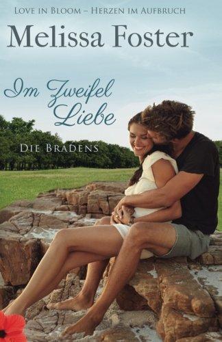 Im Zweifel Liebe: Pierce Braden (Die Bradens in Trusty, Band 3)