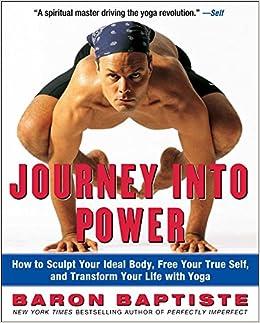 Journey Into Power Journey Into Power Baptiste Baron 9780743227827 Amazon Com Books
