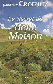 Le secret de Belle-Maison, Croizier, Jean-Pierre