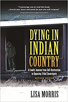 Dying in Indian Country: Revised Edition