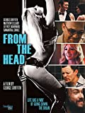 DVD : From the Head