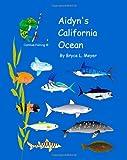 Aidyn's California Ocean, Bryce Meyer, 1484050770