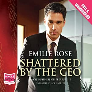 Shattered by the CEO Audiobook